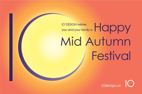 10 DESIGN Wishes You and Your Family a Happy Mid-Autumn Festival